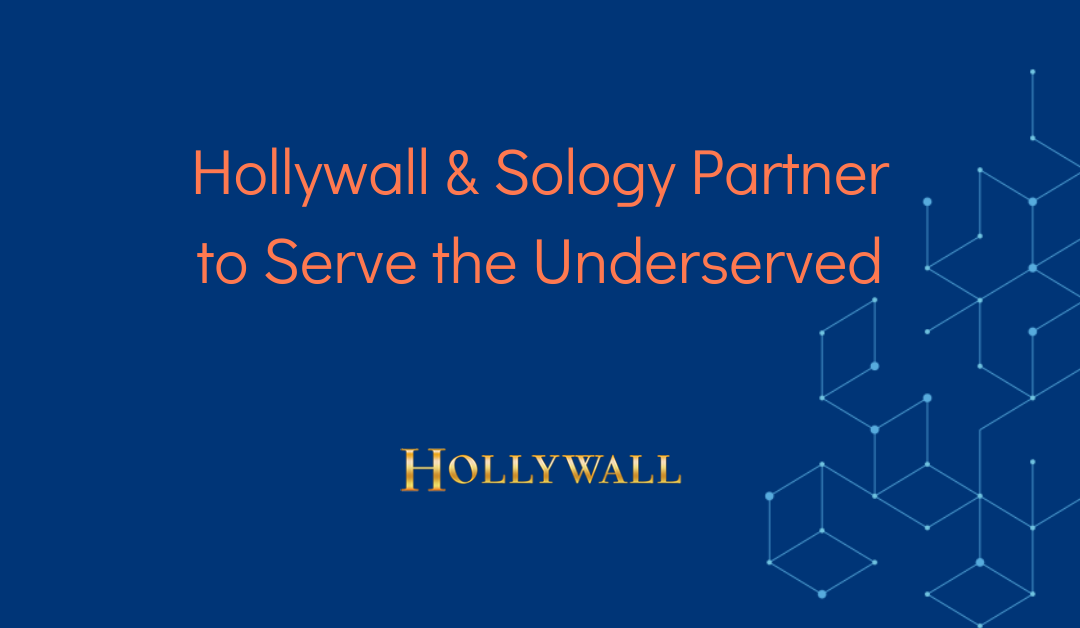 Hollywall Development Company and Sology Solutions Sign Strategic Alliance Agreement to Serve Underserved Communities