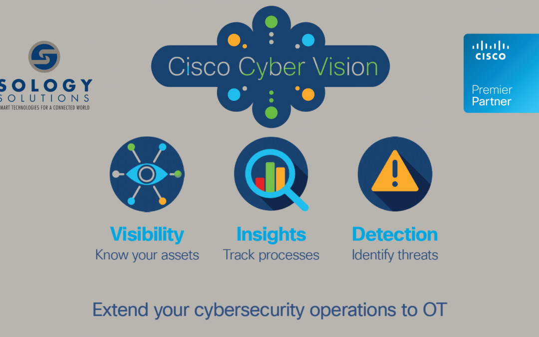 Sology Solutions Offers Cisco Cyber Vision to Fight Cyber Attacks